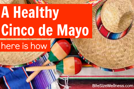 Healthy-Cinco-de-Mayo-Tips