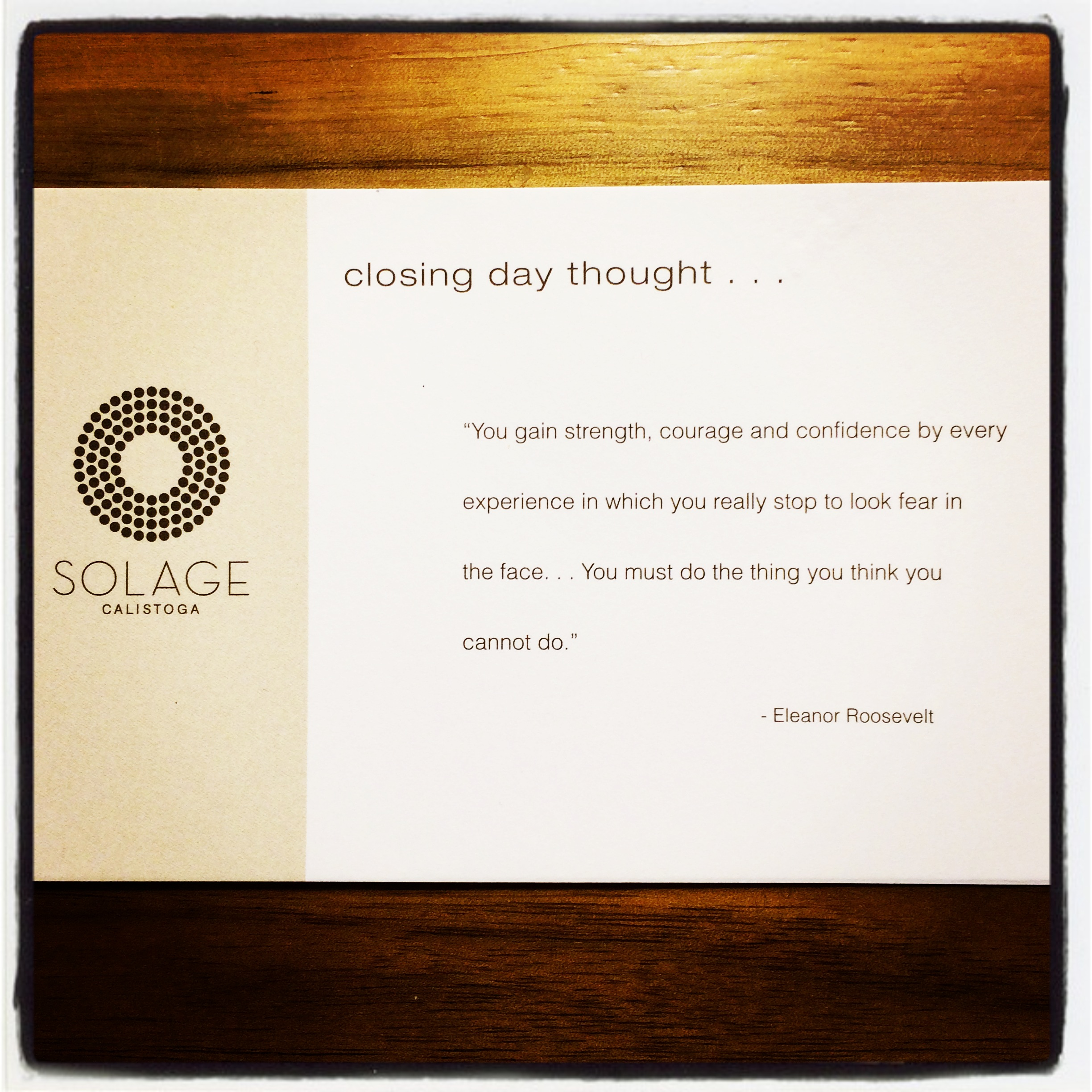 Inspiring closing day thoughts from Solage Resort