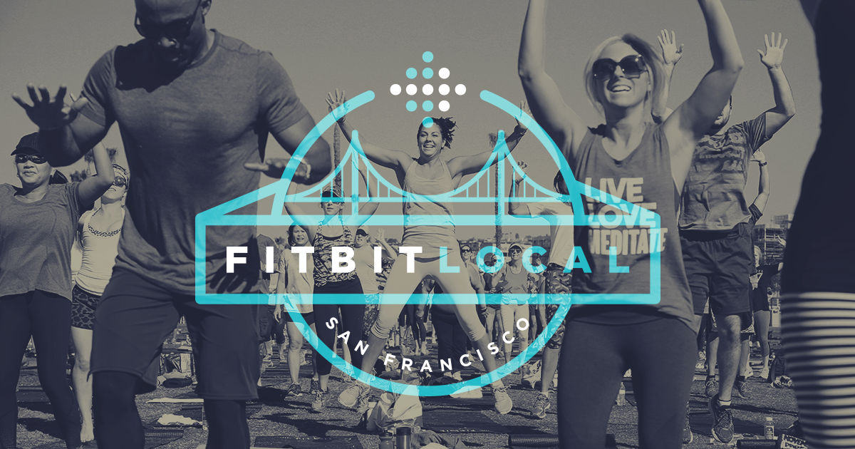 Get Together Sweat Together with Fitbit Local San Francisco