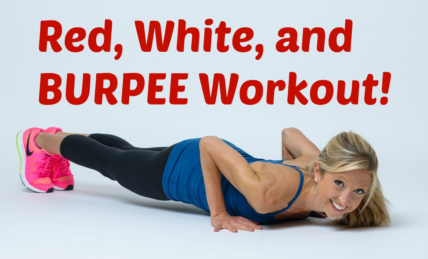 Red, White, and Burpee!