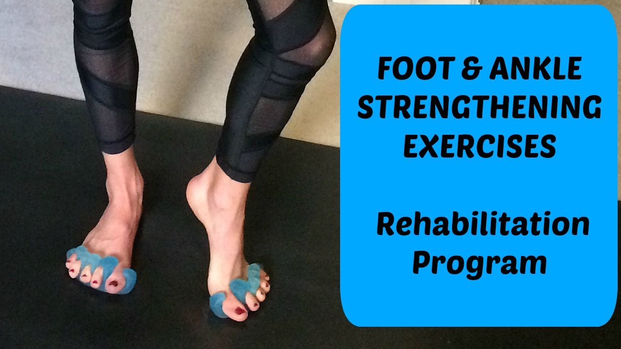 foot ankle strength exercises